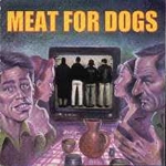"Meat For Dogs - ""S/T"" CD  1998"