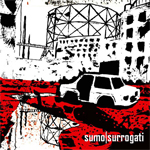 "Sumo - ""Surrogati"" CD  2007"