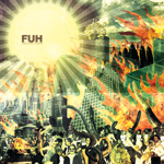 "Fuh - ""Dancing Judas"" 12"" LP gatefold  2010"