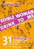 Drink To Me / Edible Woman - split 7'' party!