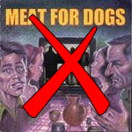 Meat For Dogs - S/T